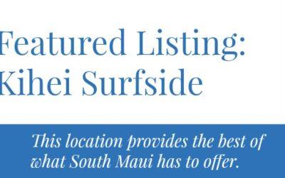 Featured Listing – Kihei Surfside